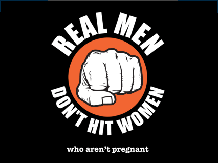 Real Men Dont Hit Women (Who Arent Pregnant) T-Shirt