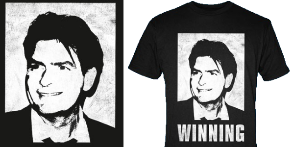 charlie sheen winning shirt. Charlie Sheen is Winning