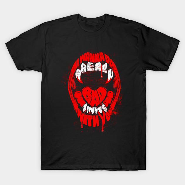 Real Bad Things T-Shirt
