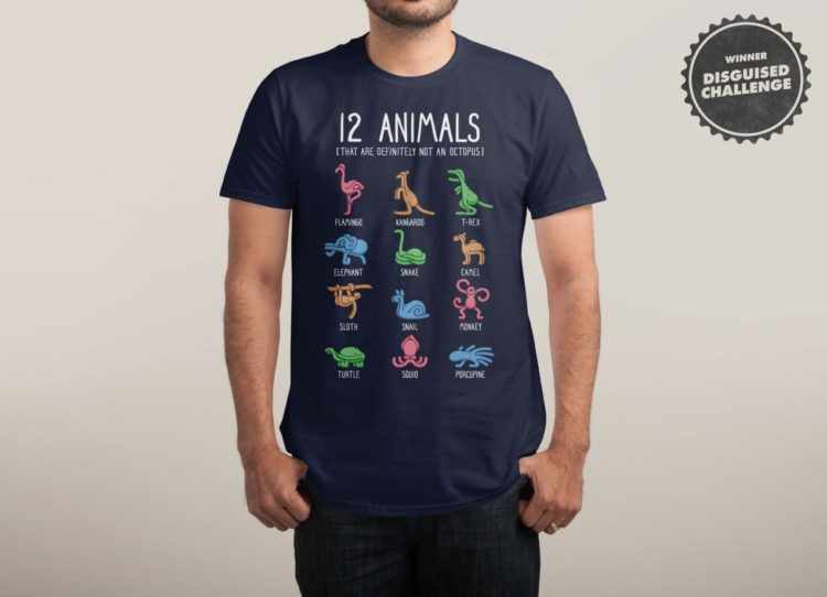12 ANIMALS (THAT ARE DEFINITELY NOT AN OCTOPUS) T-Shirt