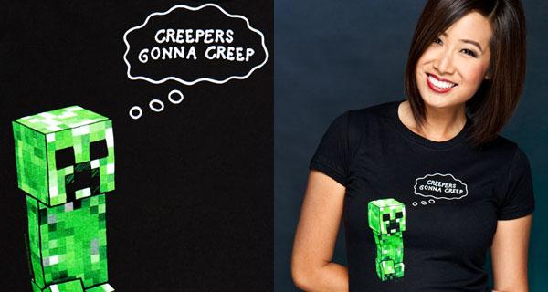 Minecraft Creepers Gonna Creep T-Shirt