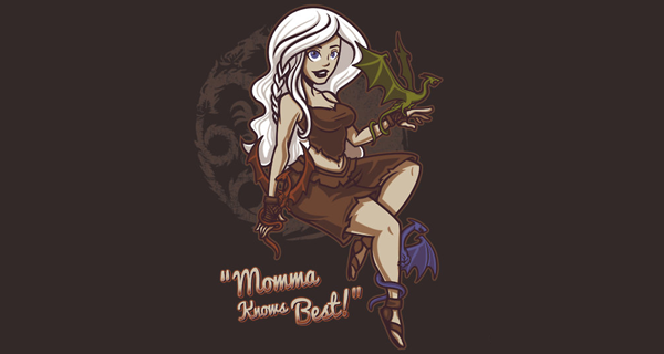 Daenerys Targaryen Dragon Momma T-Shirt