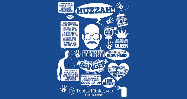 Tobias Fünke Quotes T-Shirt